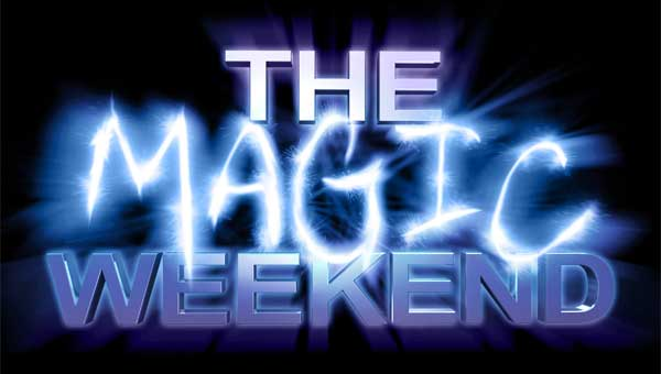 Magic Weekend: An illusion or Pure Magic?
